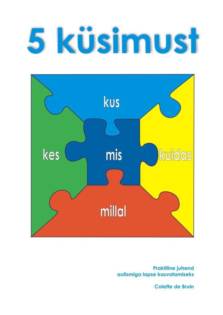 Praktiline ja metoodiline käsiraamat autismispektri häirete kohta on nüüd eesti keeles kättesaadav kõigile!