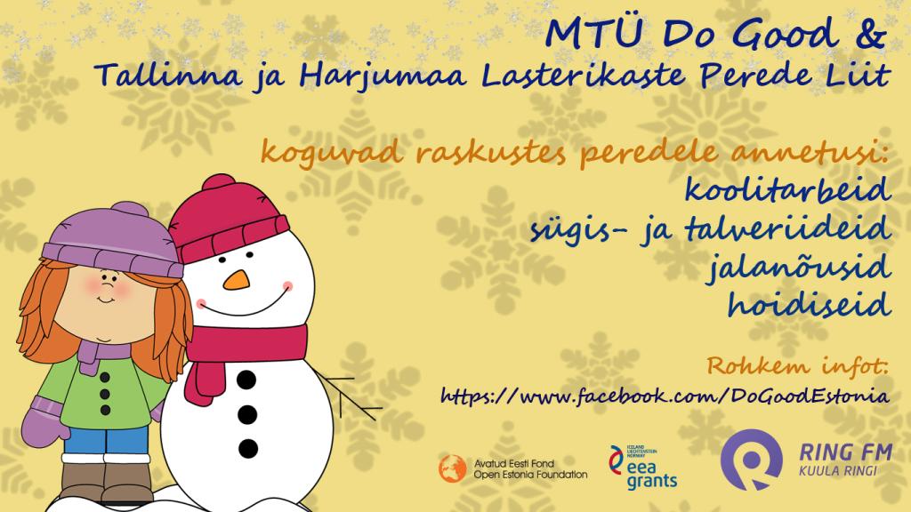 Alates 20. augustist koguvad MTÜ Do Good ja Tallinna ja Harjumaa Lasterikaste Perede Liit turvakodude ja raskustes perede lastele  koolialguseks annetusi